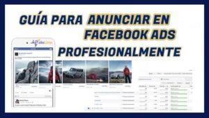 agencia publicidad facebook ads - guía para expertos